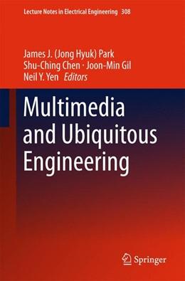 Abbildung von Park / Chen | Multimedia and Ubiquitous Engineering | 1. Auflage | 2014 | 308 | beck-shop.de