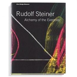Abbildung von Kries / Vegesack | Rudolf Steiner - Die Alchemie des Alltags | 2010