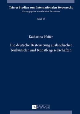 Abbildung von Rudersdorf | Die deutsche Besteuerung ausländischer Tonkünstler und Künstlergesellschaften | 1. Auflage | 2014 | 16 | beck-shop.de