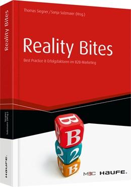Abbildung von Siegner / Sulzmaier | Reality Bites - Best Practices & Erfolgsfaktoren im B2B-Marketing | 1. Auflage | 2014 | 10404 | beck-shop.de
