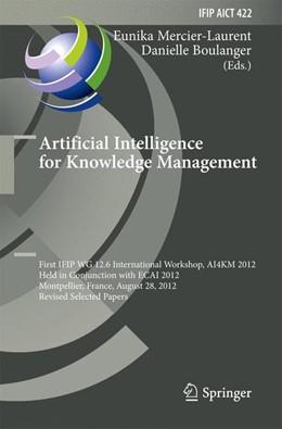 Abbildung von Mercier-Laurent / Boulanger | Artificial Intelligence for Knowledge Management | 2014 | First IFIP WG 12.6 Internation... | 422