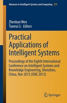 Abbildung von Wen / Li | Practical Applications of Intelligent Systems | 1. Auflage | 2014 | 279 | beck-shop.de