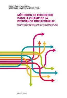 Abbildung von Martini-Willemin / Petitpierre | Méthodes de recherche dans le champ de la déficience intellectuelle | 2014 | Nouvelles postures et nouvelle...