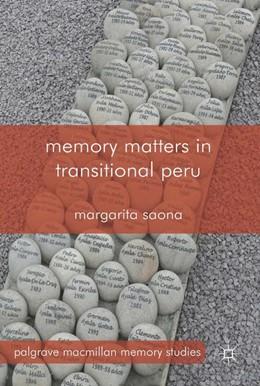 Abbildung von Saona | Memory Matters in Transitional Peru | 2014 | 2014