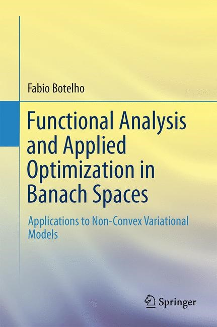 Functional Analysis and Applied Optimization in Banach Spaces | Botelho, 2014 | Buch (Cover)