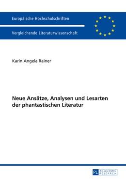Abbildung von Rainer   Neue Ansätze, Analysen und Lesarten der phantastischen Literatur   1. Auflage   2014   138   beck-shop.de