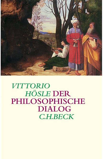 Cover: Vittorio Hösle, Der philosophische Dialog