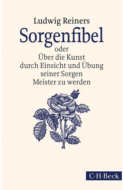 Cover: Ludwig Reiners, Sorgenfibel