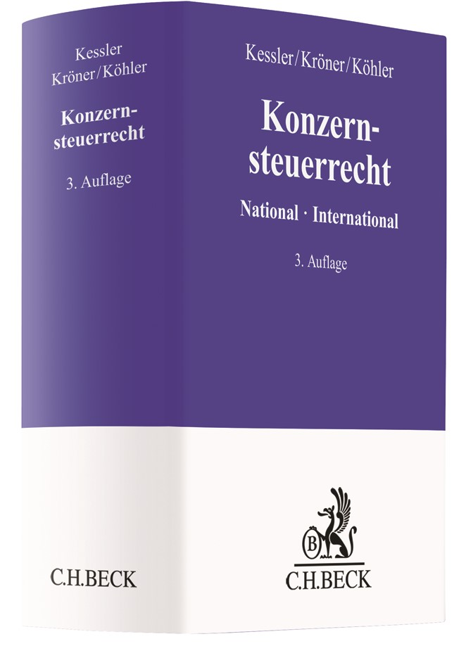 Konzernsteuerrecht   Kessler / Kröner / Köhler   3., vollständig überarbeitete Auflage, 2018   Buch (Cover)