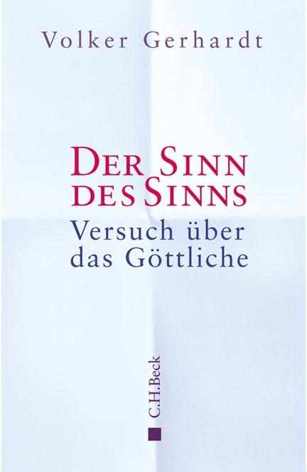 Cover: Volker Gerhardt, Der Sinn des Sinns