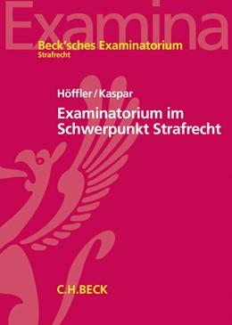 Abbildung von Höffler / Kaspar   Examinatorium im Schwerpunkt Strafrecht   2014