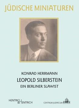 Abbildung von Herrmann | Leopold Silberstein | 1. Auflage | 2014 | 147 | beck-shop.de