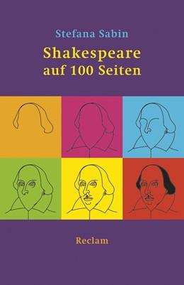 Abbildung von Sabin | Shakespeare auf 100 Seiten | 1. Auflage | 2014 | 19276 | beck-shop.de