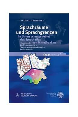 Abbildung von Mathussek   Sprachräume und Sprachgrenzen im Untersuchungsgebiet des Sprachatlas von Mittelfranken   1. Auflage   2014   7   beck-shop.de