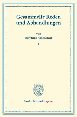 Abbildung von Windscheid / Oertmann | Gesammelte Reden und Abhandlungen | 2014