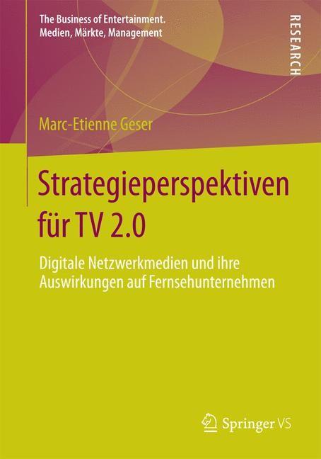 Abbildung von Geser | Strategieperspektiven für TV 2.0 | 2014