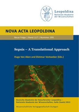 Abbildung von Aken / Vestweber | Sepsis – A Translational Approach | 2014 | Leopoldina SymposiumMünster, N... | 117.395