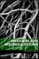 Sniggerless Boundulations | Bell, 2015 (Cover)