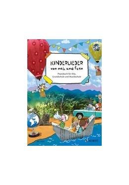Abbildung von Ruck / Ehwein | Kinderlieder von nah und fern | 1. Auflage | 2014 | beck-shop.de