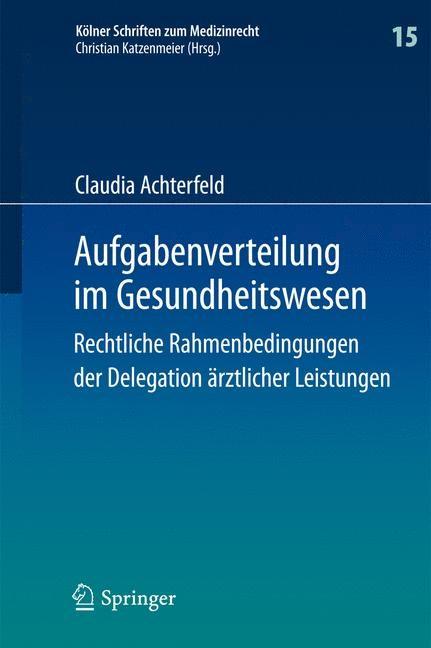 Aufgabenverteilung im Gesundheitswesen | Achterfeld, 2014 | Buch (Cover)