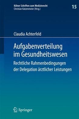 Abbildung von Achterfeld | Aufgabenverteilung im Gesundheitswesen | 2014 | Rechtliche Rahmenbedingungen d... | 15