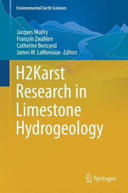 Abbildung von Mudry / Zwahlen / Bertrand / LaMoreaux | H2Karst Research in Limestone Hydrogeology | 2014