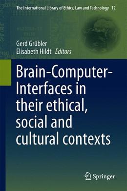 Abbildung von Grübler / Hildt   Brain-Computer-Interfaces in their ethical, social and cultural contexts   2014   12