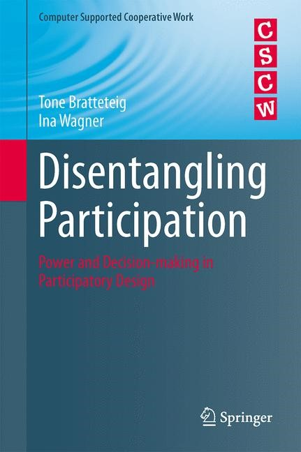 Disentangling Participation   Bratteteig / Wagner, 2014   Buch (Cover)