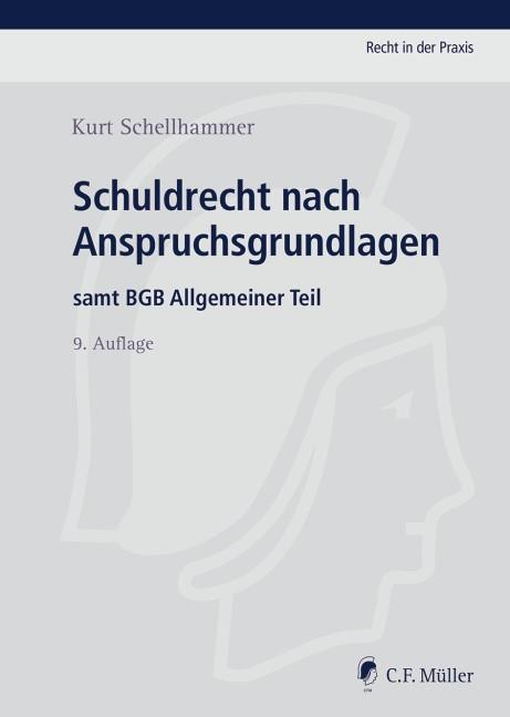 Schuldrecht nach Anspruchsgrundlagen | Schellhammer | 9., neu bearbeitete Auflage, 2014 | Buch (Cover)