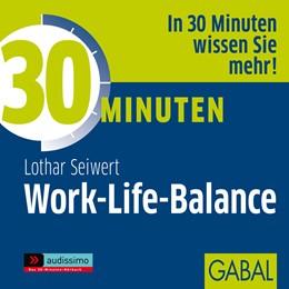 Abbildung von Seiwert   30 Minuten Work-Life-Balance   2009