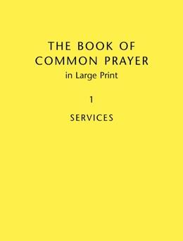 Abbildung von Book of Common Prayer, Large Print Edition, CP800: Volume 1 | 2004 | Services