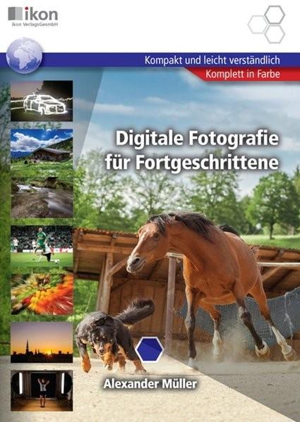Digitale Fotografie für Fortgeschrittene   Müller, 2014   Buch (Cover)