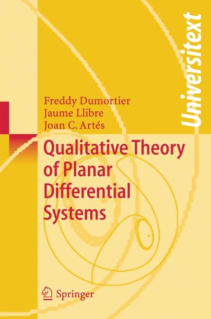 Qualitative Theory of Planar Differential Systems | Dumortier / Llibre / Artés, 2006 | Buch (Cover)
