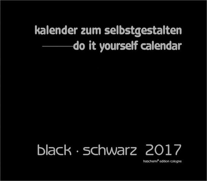 Kalender zum Selbstgestalten black - schwarz 2018, 2016 (Cover)