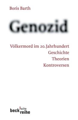 Abbildung von Barth, Boris | Genozid | 2006 | Völkermord im 20. Jahrhundert | 1672