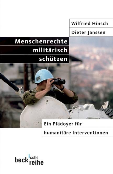 Cover: Dieter Janssen|Wilfried Hinsch, Menschenrechte militärisch schützen
