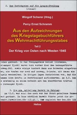 Abbildung von Schramm / Scherer | Aus den Aufzeichnungen des Kriegstagebuchführers des Wehrmachtführungsstabes | 1. Auflage | 2014 | beck-shop.de