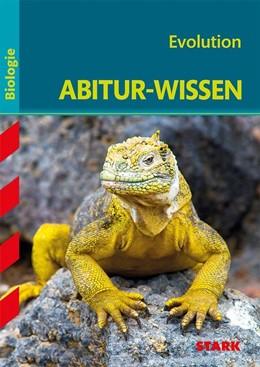 Abbildung von Kunze | Abitur-Wissen - Biologie - Evolution | 1. Auflage | 2014 | beck-shop.de