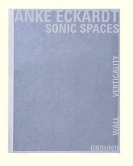 Abbildung von Eckardt | Sonic Spaces | 1. Auflage | 2014 | beck-shop.de