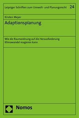 Abbildung von Meyer | Adaptionsplanung | 2014 | Wie die Raumordnung auf die He... | 24
