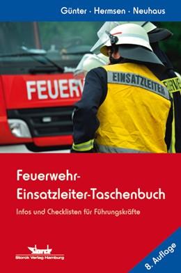 Abbildung von Günter / Hermsen | Feuerwehr-Einsatzleiter-Taschenbuch | 8. Auflage | 2014 | beck-shop.de