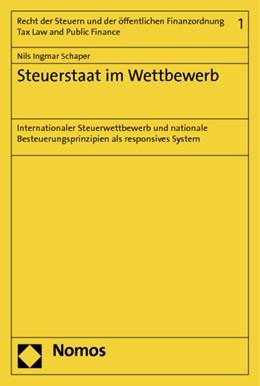Abbildung von Schaper | Steuerstaat im Wettbewerb | 2014 | Internationaler Steuerwettbewe... | 1