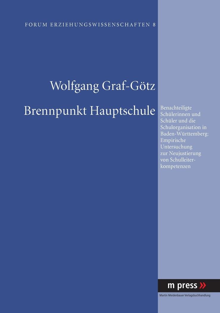 Abbildung von Graf-Götz   Brennpunkt Hauptschule   2008