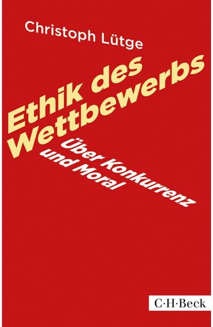 Cover: Christoph Lütge, Ethik des Wettbewerbs