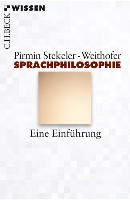 Cover: Pirmin Stekeler-Weithofer, Sprachphilosophie