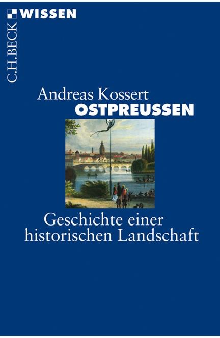 Cover: Andreas Kossert, Ostpreussen