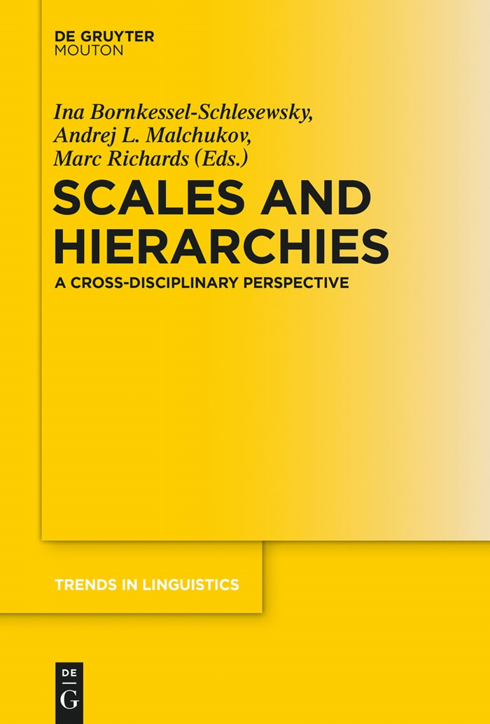 Scales and Hierarchies | Bornkessel-Schlesewsky / Malchukov / Richards, 2014 | Buch (Cover)