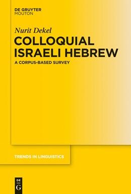 Abbildung von Dekel | Colloquial Israeli Hebrew | 1. Auflage | 2014 | 279 | beck-shop.de