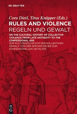 Abbildung von Dietl / Knäpper | Rules and Violence / Regeln und Gewalt | 2014 | On the Cultural History of Col...