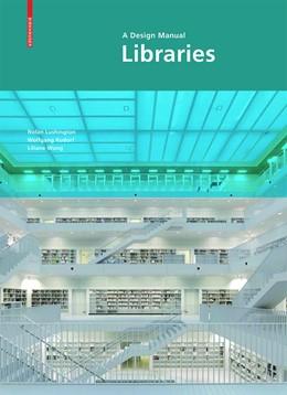 Abbildung von Lushington / Rudorf   Libraries: A Design Manual   1. Auflage   2016   beck-shop.de